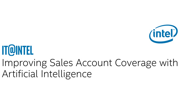 IT@Intel: Improving Sales Account Coverage with Artificial Intelligence